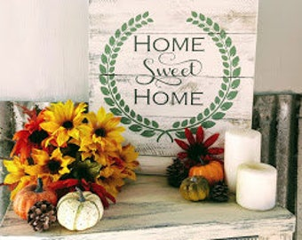 Rustic Home Sweet Home Sign with Laurel Wreath. Entry way. Foyer.