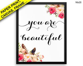 You Are Beautiful Printed Poster You Are Beautiful Framed You Are Beautiful Typography Art You Are Beautiful Typography Print You Are Decor