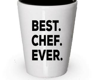 chef shot glass best chef ever chef gift gift for chef birthday - Best Gift For A Chef