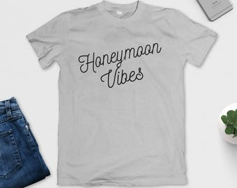 Honeymoon Vibes T-Shirt - Wedding Gift - Holiday - Marriage Present - Black, White and Grey