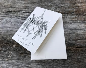 hang in there // condolences card