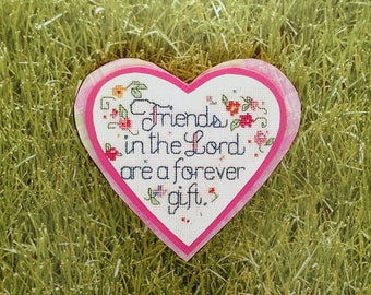 """Heart felt expressions, Gift magnet, """" Friends in the Lord a forever gift."""""""