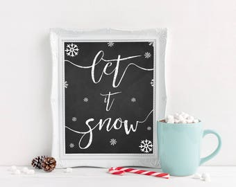 Let it Snow Printable - Christmas Printable - Christmas Wall Art - Christmas Gifts - Christmas Decor - Chalkboard Christmas Sign - Winter