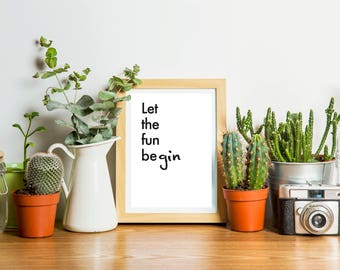 Printable, digital art work. Let the fun be gin. Amusing art print, humorous inspiration quote. Office poster. Home decor.
