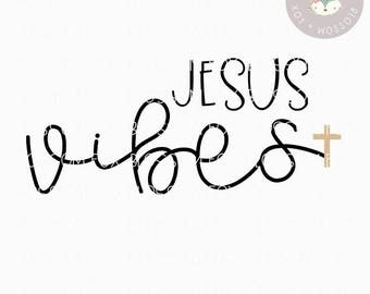 Religious SVG, Jesus Vibes SVG, Vibes Only Svg, Jesus Svg, Christian Svg, Bible, Children of God, Faith Svg, Have Faith SVG, Prayer svg