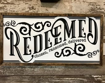 Redeemed, baptism gift, birthdat gift, Big Daddy Weave, Redemption, Salvation, farmhouse sign, wall art, wood sign, framed wood sign.