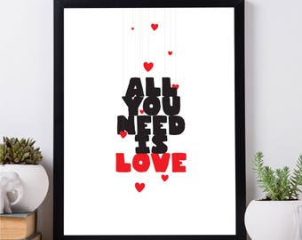 All you need is love, Valentine Day's, pomance, poster, wedding gifts, love, couple gift, Valentine Day's gift, gift for him, her present