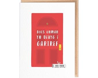 Does Unman Yn Debyg i Gartref - Greeting Card - Welsh Cards - Welsh New Home Cards - Folio - Stationery - thisisfolio