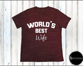 World's Best Wife Shirt Wife Shirt Wife Shirt Wife to be shirt Engagement shirt Bride Shirt Wife Shirt Bridal Shower Gift Bridal Top