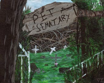 """Pet Sematary (Cematary) An 8""""x10"""" print on fine art paper from an original acrylic painting, based on the movie Pet Sematary."""