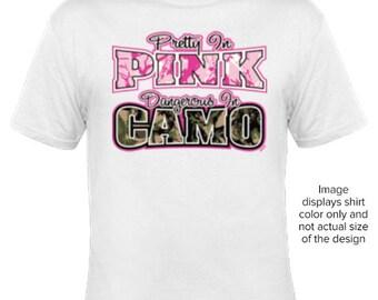 Pretty in pink dangerous in camo Tshirt, pretty in pink tshirt