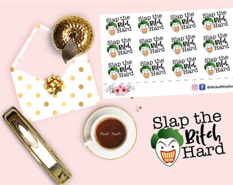 Adult Sticker, Slap the Bitch Sticker, Mature Stickers, Rated R Sticker, Planner Accessories, Planner Stationary Accessory