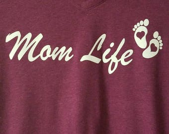 Mom Life- T- shirt