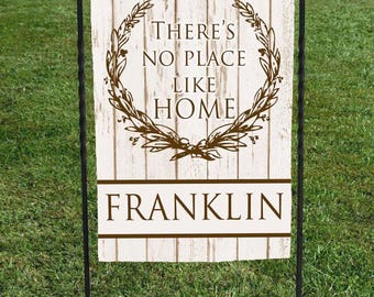 "There's no place like Home, Personalized garden flag, faux wood background, Brown Lettering, great for house warming gift, 12""x18"""
