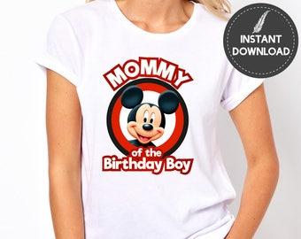 Instant Download - Mickey Mouse Mommy of the Birthday Boy Tee Shirt Tshirt Iron On Transfer Birthday Mom Shirt Printable DIY - Digital File