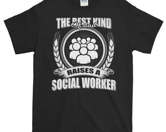 The Best Kind Of Dad Raises Social Worker,Proud Dad,Daddy,T-shirt