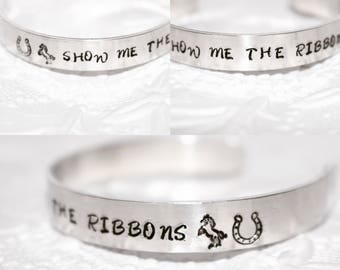 Equestrian Bracelet, Horse Show Ribbons, Show Winner Goal, Show Me the Ribbond, Hand-stamped Cuff