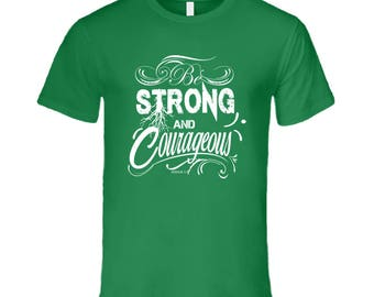 Men's Strong And Courageous T-shirt