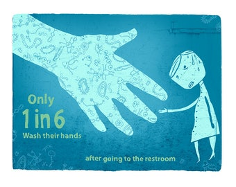 Fact #3: only 1 in 6 wash their hands after going to the restroom