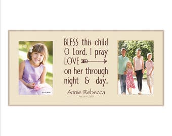 """Personalized Baby Frame, Childrens Frame, Double Photo Frame, 4 x 6 Frame, """"Bless this Child O Lord I pray, Love on her through night & day"""""""