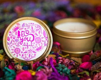 BeYouTiful 6oz Soy Wax Candle Tin   Travel Tin Candle   Motivational Gift   Be You Tiful