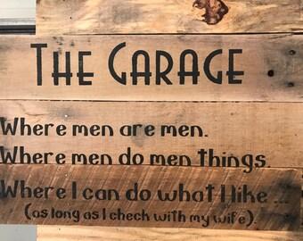 The Garage - Where Men are Men