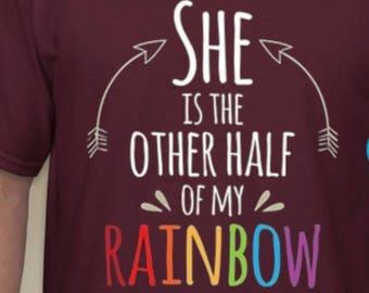 Other Half Of My Rainbow Shirt