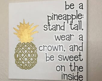 12x12 in., Be A Pineapple, Canvas, Fruit, Crown, Wall Decor, Handmade