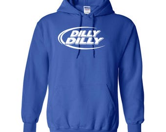 DILLY DILLY Unisex Hoodie