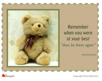 Remember when you were at your best, inspiration, quote, bear, anonymous