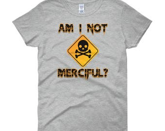 "Illuminae Inspired ""Am I Not Merciful?"" Women's short sleeve t-shirt"