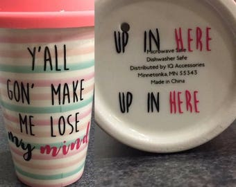 Lose My Mind Cup Mug Decal