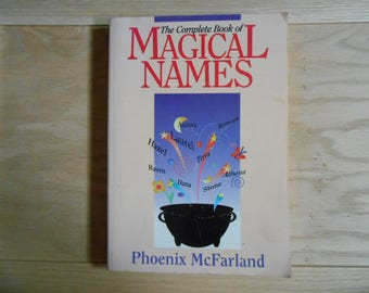 The complete book of magical names