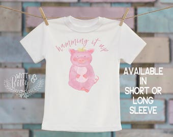 Hamming It Up Pig Kids Shirt, Farm Animal Tee, Silly Kids Shirt, Cute Kids Shirt, Boho Kids Shirt, Funny Kids Shirt - T250H