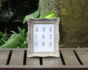 ADVENTURE Typography Printable Wall Art Instant Download Inspirational Motivational