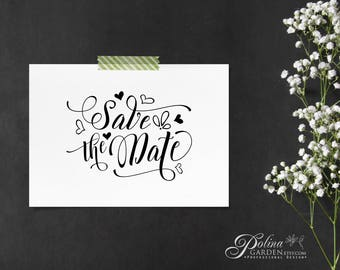 Save The Date Modern Calligraphy Print Wedding Sign Printable Wall Art Typography Poster Heart Sign Quote Art Wedding Print Instant Download