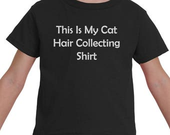 This Is My Cat Hair Collector T-Shirt for Toddlers