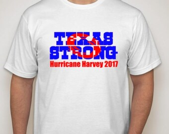 Texas Strong Hurricane Harvey shirt