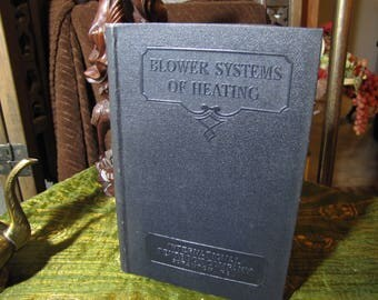 """Vintage """"Blower System of Heating Parts 1 - 4"""" by the International Textbook Company in Scranton PA copyright 1930 & 1935 #422B"""
