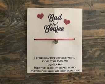 Bad and Boujee wish bracelet.Girl wish bracelet.Heart wish bracelet. Women jewelry .Friendship bracelet .Lady boss bracelet.Boss lady gift