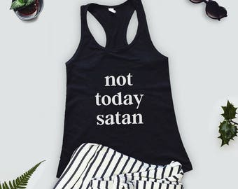 Not Today Satan Tank Top, Ladies Workout,  Gift For Mom, Girlfriend, Yoga Tank Top, Funny Gym Tank