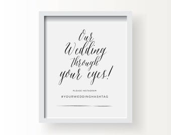 8x10_Black on White Wedding Sign_Customized Instagram message_Our Wedding through your eyes
