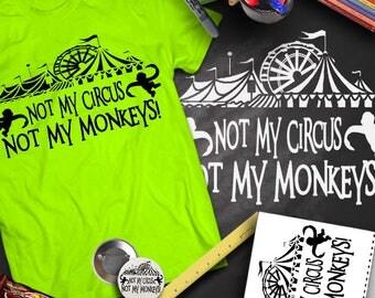 Not My Circus Not My Monkeys Tshirt