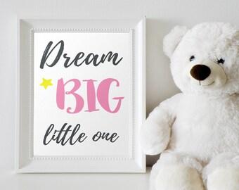 Printable nurcery quote Dream Big Little One. Pink text wall art. Nursery Printable Art.Digital download. Baby gift.