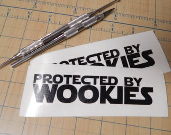 Protected by Wookies | Star wars wookie sticker