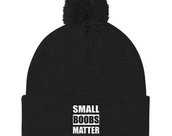 Small boobs matter Pom Pom Knit Cap