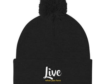 Live what you love Pom Pom Knit Cap