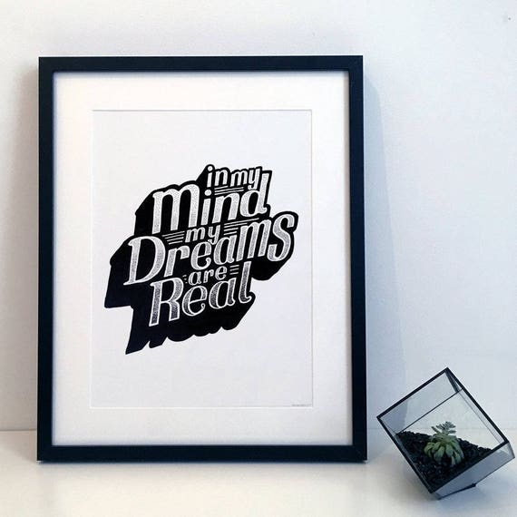 In My Mind My Dreams Are Real- Oasis - Rock n Roll Star Typography Print