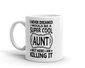 Super Cute Aunt Killing it Coffee,Tea  Cup/ Mug