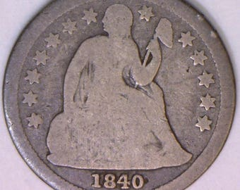 1840 With Drapery Seated Liberty Dime;  Scarce, Original G-VG